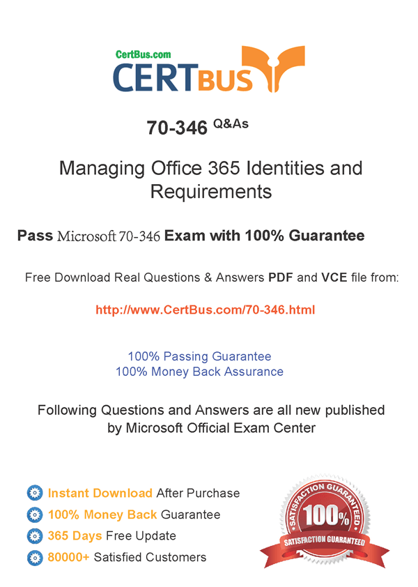 Pdf And Vce Free Certbus Microsoft 70 346 Pdf Real Exam Questions